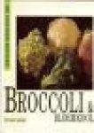 Karin Messerli - Broccoli & Bloemkool   De beste recepten van Karin Messerli  (De gezonde keuken)