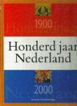 Jos van der Lans & Herman Vuijsje. - Honderd jaar Nederland