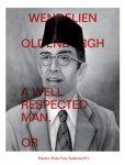 Van Oldenborgh, Wendelien; Binna Choi - Wendelien van Oldenborgh A well respected man, or book of echoes