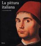 ZUFFI STEFANO - La pittura italiana. I maestri di ogni tempo e i loro capolavori
