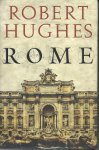 Hughes, Robert - Rome
