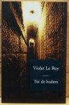 Violet Le Roy - Tot de bodem