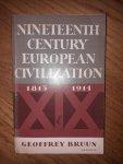 Bruun, Geoffrey - Nineteenth Century European Civilization 1815-1914