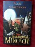 Schmidt, Annie M. G. - Die geheimnisvolle Minusch