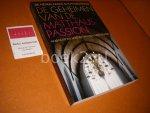 Nederlandse Bachvereniging - De geheimen van de Matthaus-Passion. Ambacht en mystiek van een meesterwerk