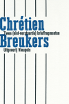 Breukers, Chrétien - Twee (niet-verstuurde) brieffragmenten.