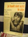 Jong-Kruiswijk, Margreet de - Je hoeft niet echt te zijn , over stiefouders en hun kinderen ; samenleven in stiefgezinnen
