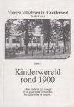 G. Kuipers - Vroeger Volksleven in 't Zuidenveld - deel 1 Kinderwereld rond 1900