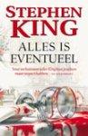 King, Stephen - Alles is Eventueel (cjs) Stephen King (NL-talig) ISBN 9024552907 7e druk (midprice editie) gelezen boek in prachtige staat met rechte rug
