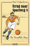 Onkenhout, Paul - Terug naar Sportweg 8  -  De Twaalfde Man (noemt namen en rugnummers)