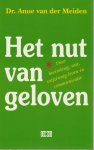 Anne van der Meiden - Het nut van geloven