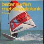 Ernstfried Prade, Martin Spanjer, Helmuth Hoffmann - Beter surfen met de zeilplank