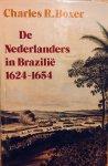 Boxer, Charles. R. - Nederlanders in Brazilië 1624-1654.