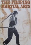 Dan Inosanto. / Gilbert L. Johnson. / George Foon. - The Filipino Martial Arts as Taught by Dan Inosanto