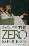 Bhagwan Shree Rajneesh (Osho) - The ZERO experience. A Darshan diary.