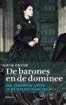 Coster, Wim - De barones en de dominee  -  Een verboden liefde in de negentiende eeuw