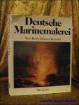 HANSEN, Jurgen Hans; - DEUTSCHE MARINEMALEREI,