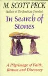 Peck, M. Scott - In Search of Stones. A Pilgrimage of Faith, Reason and Discovery