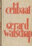 Walschap, Gerard - Celibaat (Roman)