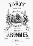 Rummel, Jos.: - Faust. Opéra en cinq actes de Ch. Gounod. Fantaisie facile pour piano. No. 1 à deux mains