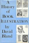 Bland, David - A history of book illustration