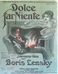 Lensky, Boris: - Dolce far niente. Intermezzo-valse. Piano seul
