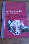 Koning, Edward (tekst) - Van Steenvoorden tot Van Lent. Honderdvijftig jaar Joannes de Doperkerk, 1860-2010