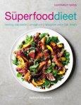 Bains, Gurpareet - Het superfooddieet / weinig calorieën - smaakvol - recepten voor het leven