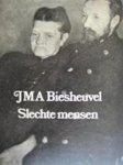 Biesheuvel, J.M.A. - Slechte mensen