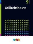 M.W. Kamerling, J.W. Kamerling - Jellema / 9 Bouwmethoden Utiliteitsbouw