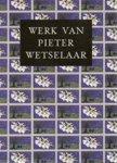 Rudolf E. O. Ekkart & Pieter Wetselaar - Werk van Pieter Wetselaar