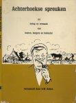 Kobes B.W.  Samensteller Illustraties van Piet te Lintum - Achterhoekse spreuken tot lering  en vermaak van boeren burgers en buitenlui