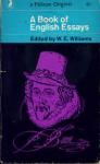 Williams, W.E. - A BOOK OF ENGLISH ESSAYS