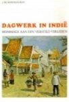 J. de Loos-Haaxman - Dagwerk in Indië
