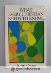 Owen, John - What every Christian needs to know --- Great Christian Classics, no 17