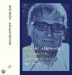 Molin Robert - Lieve rebel / biografie van Adriaan Morri