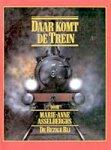 Asselberghs, Marie-Anne - Daar komt de trein