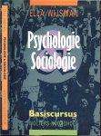 Wijsman, Ella  .. Ontwerp binnenwerk Paul Noort en Gerard Salomons - Psychologie en sociologie .. Basiscursus