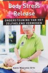 Wiersma-Arts, Edith - Body Stress Release; ondersteuning van het zelfhelend vermogen