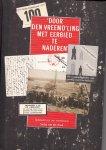 Sietse van der Hoek, - Door den vreemd'ling met eerbied te naderen / tijdsbeeld van een veenkolonie 1879-1979