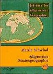Martin Schwind,  Erich Obst - Allgemeine Staatengeographie