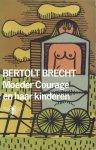 Brecht, Bertolt - Moeder Courage en haar kinderen (Een kroniek uit de Dertigjarige Oorlog)