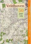 Bijnen, J,F,C,M.(ds1256) - Veldhoven, 50 jaar vrij