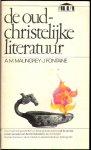 Malingrey, A.M. - Fontaine J. - De oud-christelijke literatuur