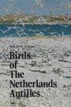 Voous, [prof.dr.] K.H. - Birds of the Netherlands Antilles.