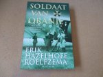 Hazelhoff Roelfzema, Erik - Soldaat van Oranje / met een voorwoord  van Prins Bernhard