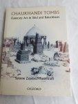 Zajadacz-Hastenrath, Salome - Chaukhandi Tombs / Funerary Art in Sind and Baluchistan