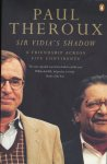 Theroux, Paul - Sir Vidia's Shadow,  A friendship across five continents