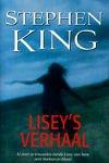 King, Stephen - Lisey`s Verhaal (cjs) Stephen King (NL-talig) 9789024528691 midprice (= groter dan pocket)  Is gelezen, maar in prachtstaat met rechte rug.