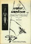 KRAMER, Klaas - De waterwantsen van Nederland (hemiptera heteroptera). Deel I